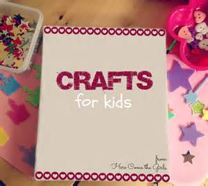 crafts for children crafts for here come the