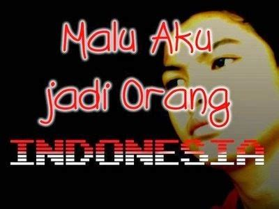 Malu Aku Jadi Orang Indonesia Taufik Ismail may 2014