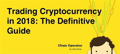 cryptocurrency the fundamental guide to trading investing and mining in blockchain with bitcoin and more bitcoin ethereum litecoin ripple books trading cryptocurrency in 2018 the definitive guide