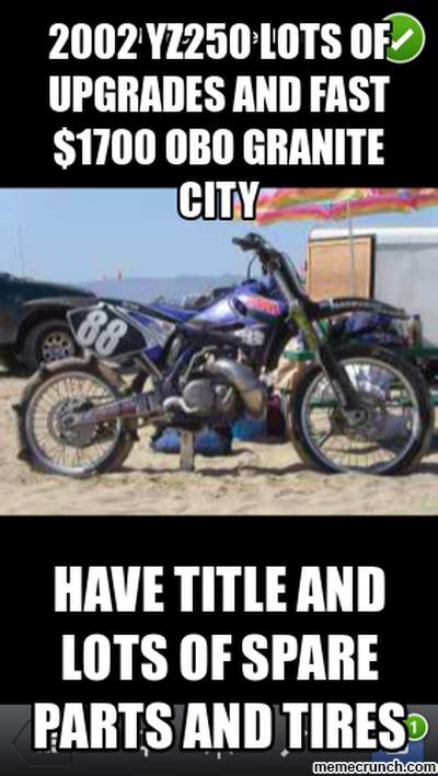 Dirtbike Memes - dirt bike memes