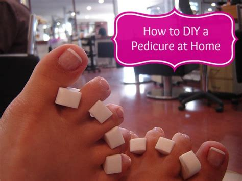 How To Give Yourself A Pedicure by How To Give A Pedicure At Home Style On