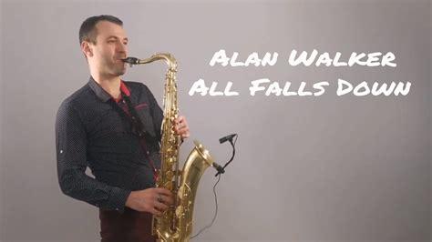 alan walker quiz alan walker all falls down saxophone cover by juozas