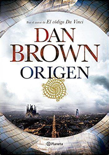 orden para leer libros dan brown libro origen dan brown libros 10