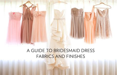 A Guide to Bridesmaid Dress Fabrics and Finishes   Ultimate Bridesmaid