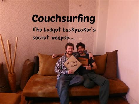 couch serf couchsurfing the budget backpackers secret weapon