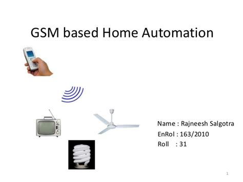 gsm based home automation