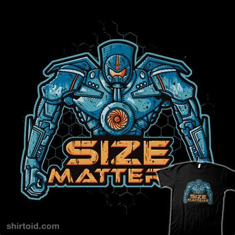 Size Matters by Size Matters Shirtoid