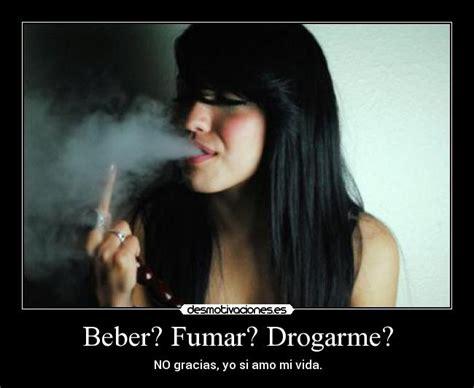 imagenes graciosas invitando a beber beber fumar drogarme desmotivaciones