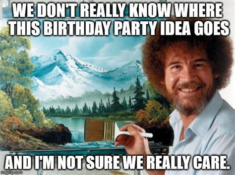 Birthday Party Memes - top 100 original and hilarious birthday memes