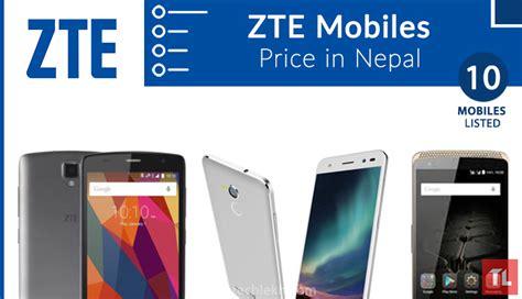 zte mobile price zte mobile price in nepal 2017 zte mobiles in nepal