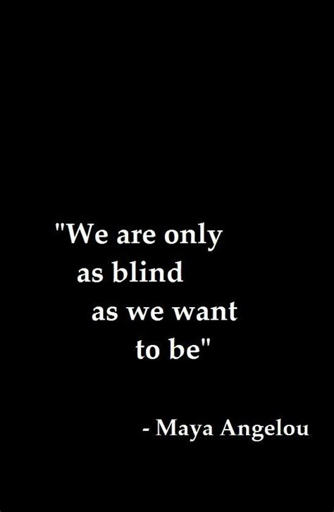 Quotes About Being Blind To quotes being blind quotesgram