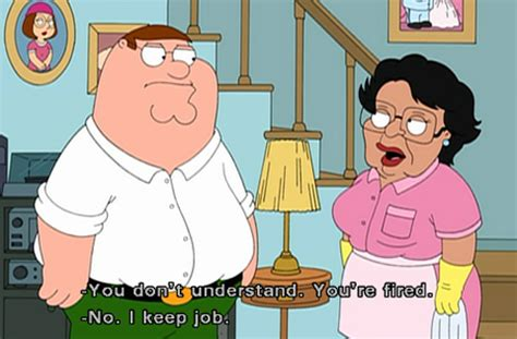Family Guy Cleaning Lady Meme - maid quotes like success