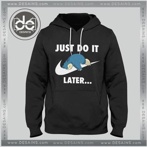 Tshirt Just Do It One Tshirt buy hoodie just do it snorlax hoodies mens hoodies
