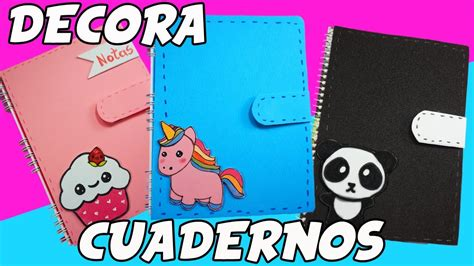decorar cuadernos para decora tus cuadernos 3 ideas youtube