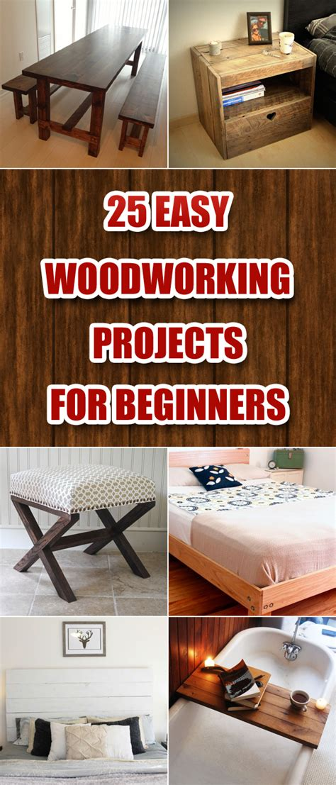 projects for beginners 25 easy woodworking projects for beginners
