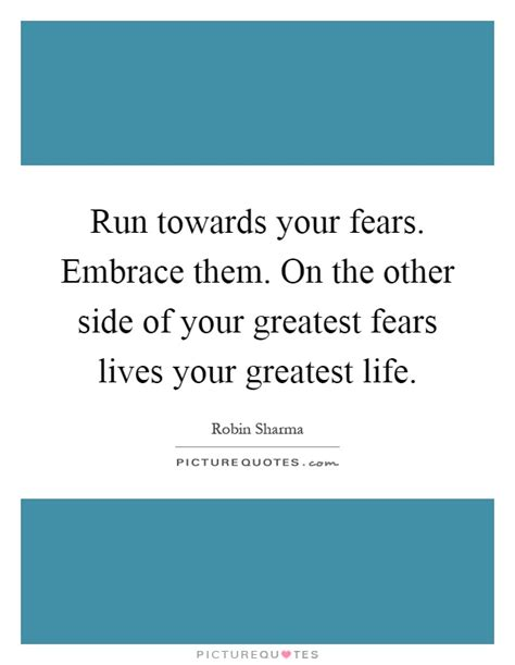 the other side of embracing god s vision for and true worth books our greatest fear quotes sayings our greatest fear