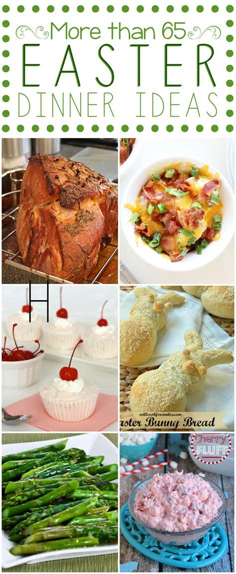 easter dinner ideas round up mom s test kitchen