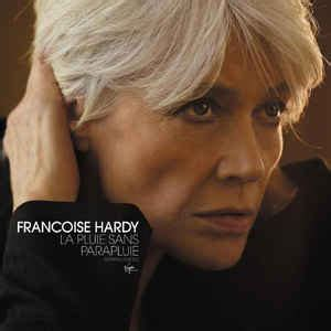 francoise hardy noir sur blanc english lyrics fran 231 oise hardy la pluie sans parapluie cd album at