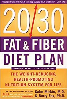 The 20 30 Fat Amp Fiber Diet Plan The Weight Reducing