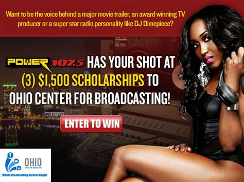 Scholarship Sweepstakes 2014 - ohio center for broadcasting scholarship sweepstakes power 107 5