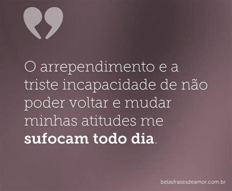 imagenes tristes de amor en portugues quot o arrependimento e a triste incapacidade de n 227 o poder