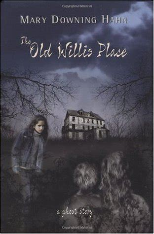 the place books the willis place by downing hahn reviews
