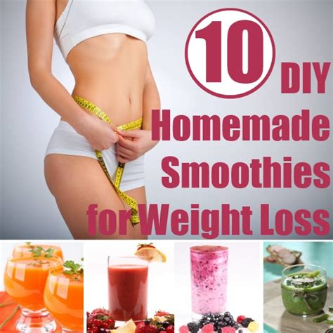 Diy Home Made Weight Loss Top 10 Diy Smoothie Recipes For Weight Loss