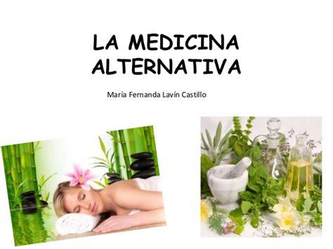 la maravillosa medicina de medicina alternativa presentaci 243 n