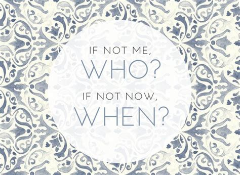 emma watson quote if not now when quot if not me who if not now when quot emma watson s