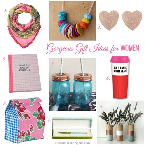 gift ideas for women gorgeous gift ideas for women style shenanigans