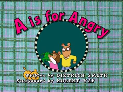 arthur title cards season 11 a is for angry arthur wiki fandom powered by wikia