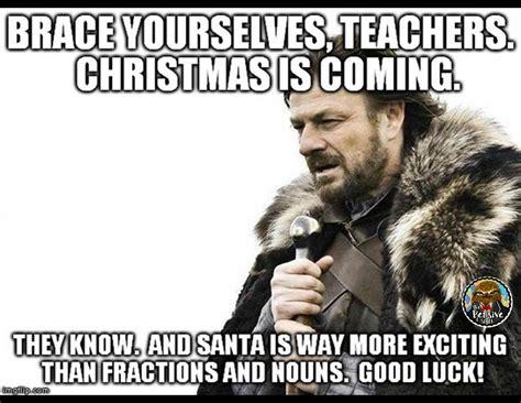 Christmas Is Coming Meme - christmas memes for teachers the pensive sloth