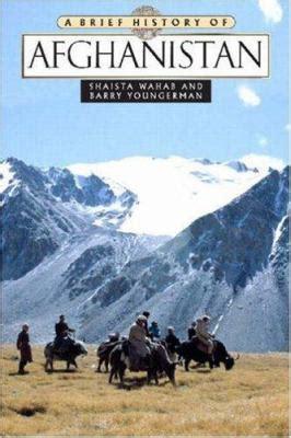 Khasanah Mistik Afghanistan Ebook Available A Brief History Of Afghanistan By Shaista Wahab Barry