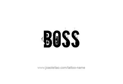 boss tattoos profession name designs tattoos with names