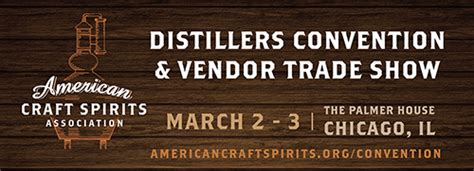 convention chicago march 2016 join us at the acsa distillers convention trade show march 2 3