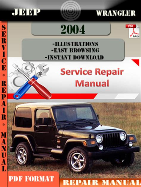 jeep wrangler 2004 digital service repair manual download manuals