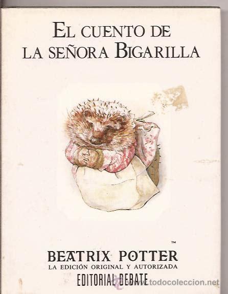 libro serie beatrix potter cuentos el cuento de la se 241 ora bigarilla beatrix pott comprar libros de cuentos en todocoleccion