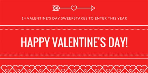 Valentine Sweepstakes - 14 valentine s day sweepstakes to enter this year