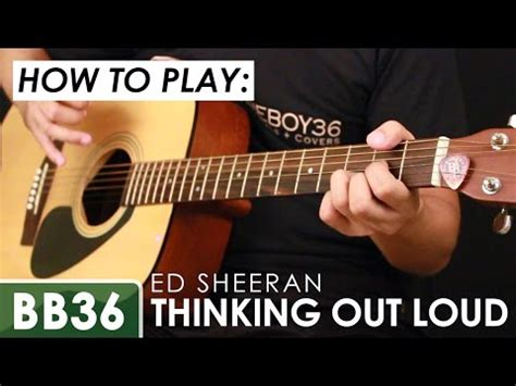 youtube tutorial thinking out loud boogieboy36 thinking out loud tab