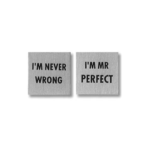 Mr Never Wrong i m never wrong i m mr novelty cufflinks from