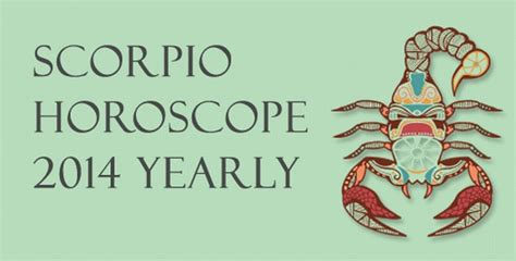 scorpio horoscope 2014 yearly love career and finance