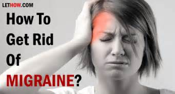 home remedies to get rid of a headache how to get rid of migraine