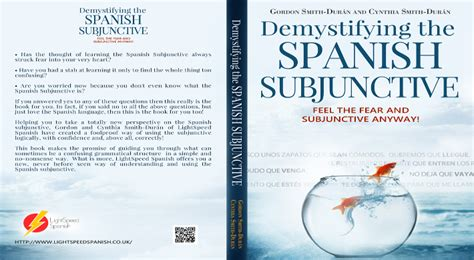 demystifying the spanish subjunctive fantastic imperfect and present subjunctive spanish book