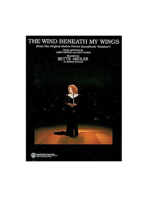 bette midler wind beneath my wings bette midler wind beneath my wings karaoke lyrics
