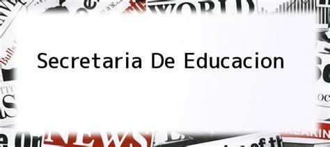 informacion actual secretaria de educacion de bolivar secretaria de educacion la secretar 237 a de educaci 243 n de