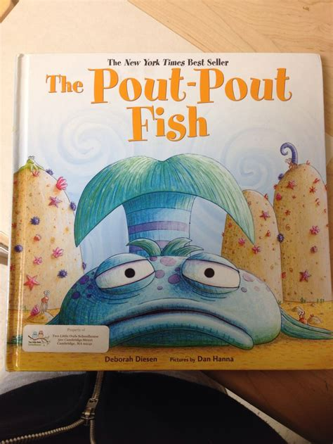 libro the pout pout fish pout pout the pout pout fish by deborah diesen pictures by dan hanna my kids love this book it is super