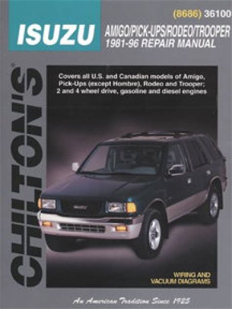 chilton car manuals free download 1994 isuzu amigo user handbook chilton isuzu amigo pick ups rodeo trooper 1981 1996 repair manual
