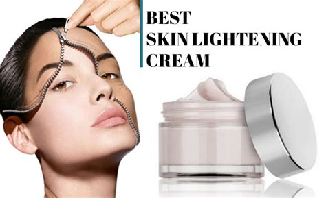 best skin lightening the best skin lightening creams for and in 2018