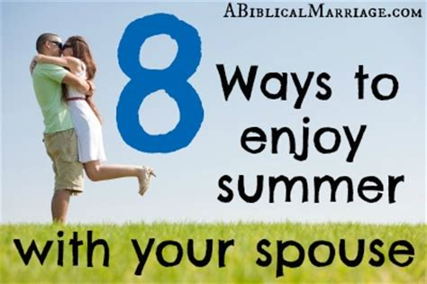 8 Ways To Your Husband by Summer Lovin 8 Ways To Enjoy The Summer With Your Spouse