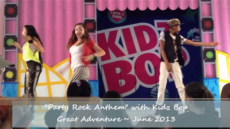 party rock anthem kidz bop kids kidz bop performs party rock anthem at great adventure